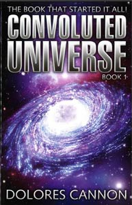 "Crystal Skull Explorers present Dolores Cannon - ""Convoluted Universe: Book1"""